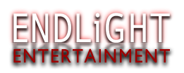 Endlight Entertainment Production Company; Home of Ninjas, Zombies, Vampires, and Podcasts