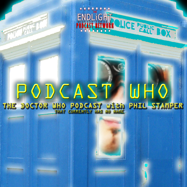 PODCAST WHO: The Doctor Who Podcast - Geeksradio.com